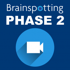 Brainspotting Phase 2 Training Online/London: 11th – 13th June 2021